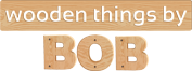 Wooden Things by Bob